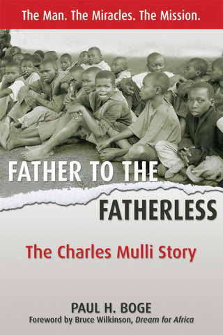 Father To The Fatherless: The Charles Mulli Story